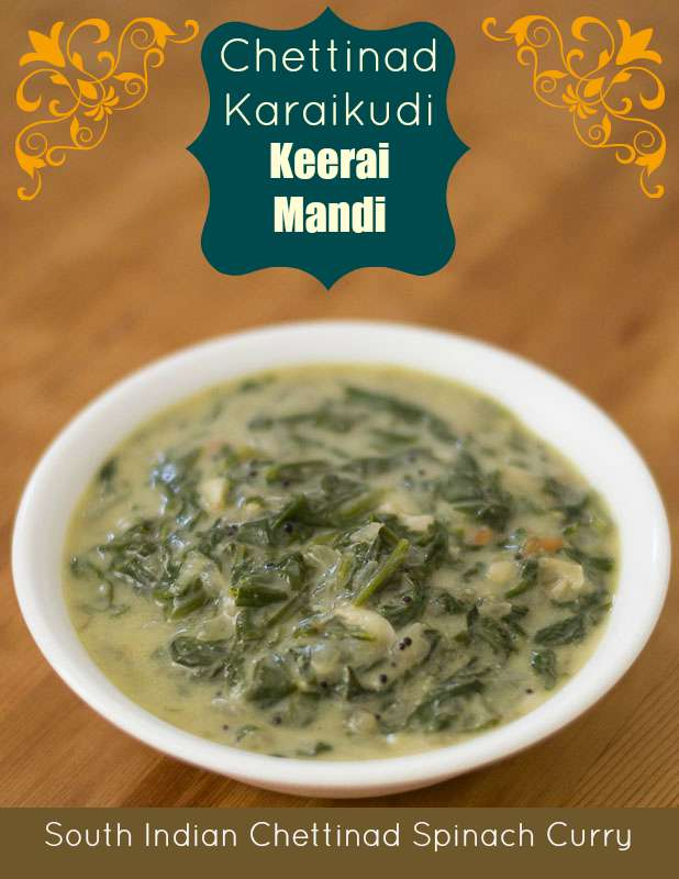 South Indian Style Spinach in Coconut Sauce Keerai Mandi #spinach #curry #sauce #coconut #recipes #tamilnadu #chettinad #karaikudi