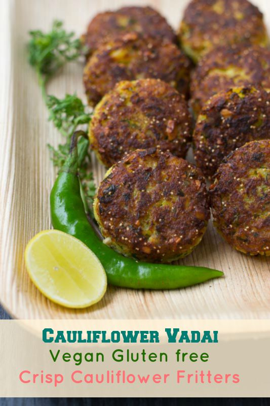 Cauliflower-fritters-Indian-Gobi-Vada-Perfect-Teatime-Evening-Snack-or-Appetizer-Recipe#ShallowFry#Vegan#GlutenFree#Easy#Vegetable#Snacks